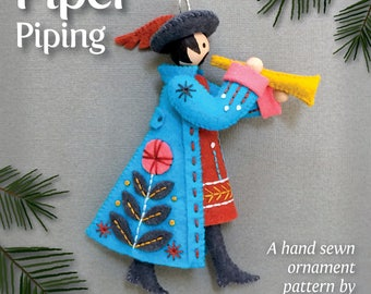 Piper Piping PDF pattern for a hand sewn wool felt ornament