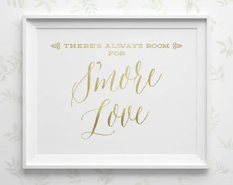 PRINTABLE Smores Wedding Sign, There's always room for S'more Love Sign, Faux Gold Wedding Favor Sign, S'more Station Instant Download WS1GP