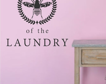 Laundry Room Vinyl Wall Decal- Queen of the Laundry- Wall Decal Lettering
