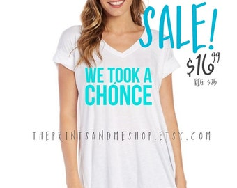 We Took A Chonce | Niall Horan Shirt | One Direction | 1D | 18 | ONE DIRECTION Shirt