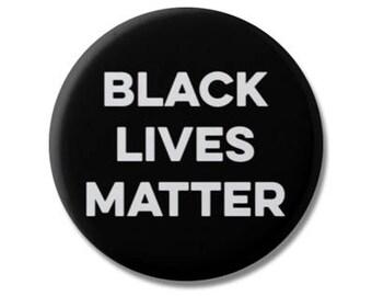 "Black Lives Matter 1.25"" or 2.25"" Pinback Pin Button Badge Resist Resistance Political Politics BLM"