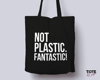 Not Plastic. Fantastic! / Tote Bag / Typography Tote Bag / Canvas Tote Bag / Grocery bag / Recycle / Original Design Cotton Tote