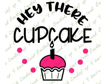 Hey there cupcake, kitchen quote, cutting file, svg/studio/eps/jpg/png