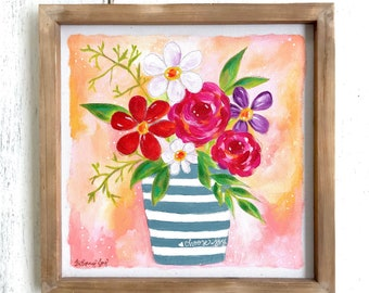 "Spring Flower Bouquet in Striped Vase ""choose joy"" Original 12x12 inch painting with wooden frame / Colorful Farmhouse Decor / floral art"
