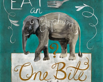 How do You Eat an Elephant Animal Proverb Poster