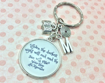 Les Miserables Quote Keychain, Even the darkest night will end and the sun will rise, Victor Hugo, Literary quote, Initial keychain, keyring