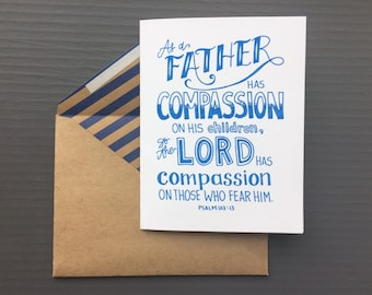 Psalm 103:13 | As a father has compassion  | For Him | Father's Day | Christian Greeting Card