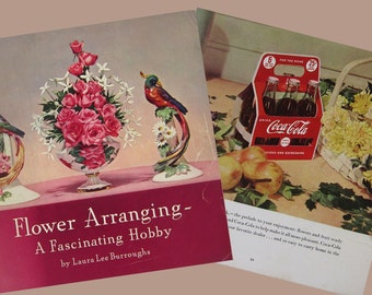 1940s Coca-Cola Promotion Advertising Book - Flower & Refreshment Arrangements style decor with coke - 56 pages