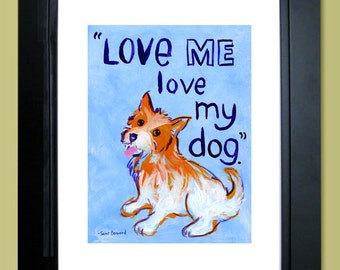 Devis impression, affiche typograhic, motivation art, source d'inspiration art, 8 x 10, décoration murale, artistique pour les enfants, Love Me Love My Dog