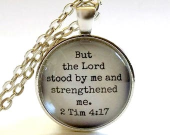 Bible Verse Necklace | Scripture Pendant | But the Lord Stood By Me | Free Gift Box | Christian Gift | Encouraging Bible Verse