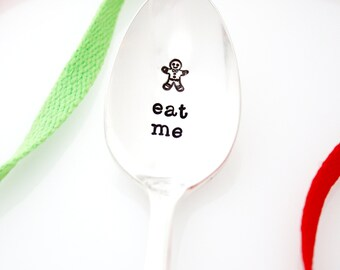 "Hand stamped Christmas Spoon, ""eat me"" with delicious looking Gingerbread Man. Funny stamped spoons. Stamped coffee spoons."