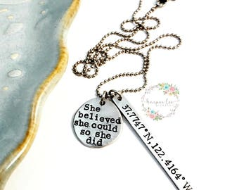 Pewter ~ She believed she could so she did ~ Custom Coordinates ~ Cluster Necklace ~ Wanderlust ~ Milestones ~ Travel ~ Affirmation Jewelry