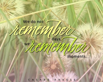 Remember moments print