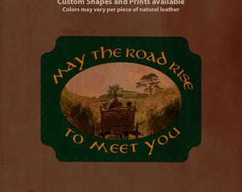 May the Road Rise to Meet You Leather Patch