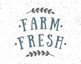 Farm Fresh svg file  Farm SVG Farm Fresh svg Farm SVG File Farming svg Fresh from the Farm svg Farmer file Farm cut file Farming svg file