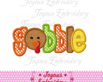Instant Download Thanksgiving Turkey Gobble  Applique Embroidery Design NO:1545