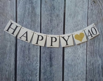 HAPPY 40TH banner, 40th birthday banner, happy birthday banner, birthday banner backdrop, birthday banner personalized, party decorations