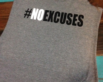 No Excuses Workout Tank / Fitness Tank