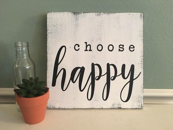 Items similar to Choose Happy | Inspiring Sign ...