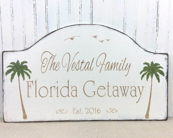 Florida getaway, retirement home sign,  snowbird retirement getaway, beach house sign, custom sign, personalized sign