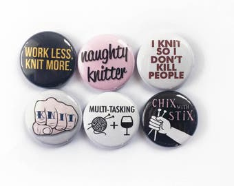 Snarky Knitting Pins or Magnets for Knitters | Small Gift for a Knitter | Decorate Your Knitting Bag