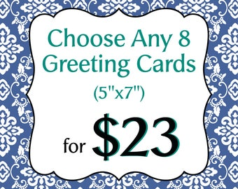 Choose Any 8 Greeting Cards