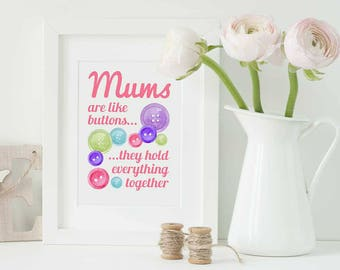 Mums are like buttons... Print