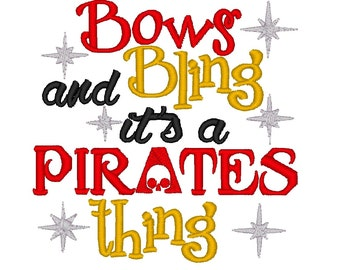 Bows and Bling it's a Pirate thing. INSTANT DOWNLOAD Machine Embroidery Design Digitized File 4x4 5x7 6x10