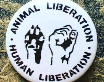 Animal Liberation, Human Liberation, Pin Badge, Vegan Badge, Vegan Gifts, Animal Rights Badge, 25mm
