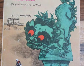 The Case of the Marble Monster and Other Stories original title: Ooka The Wise by I. G. Edmunds
