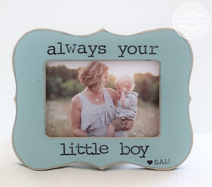 Gift for Mom Mother Mommy From Son Always Your Little Boy