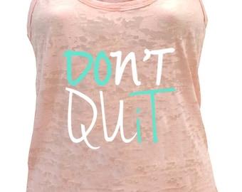 Tough Cookie's Women's Don't Quit Do It Burnout Racerback Tank Top