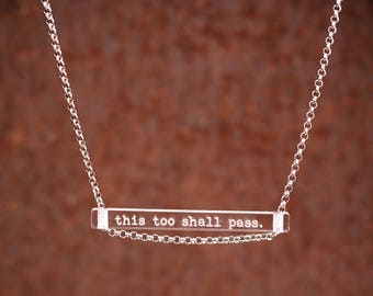 NEW this too shall pass. - clear bar necklace; stainless steel - waterproof