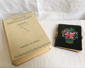 A Hardback Book of vintage 1940s 'Complete Needlecraft'
