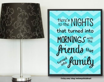 Family Quote Printable, Best Friends Gift, Family Print, Quote Print, Printable Art, Family Wall Art, Family Sign, Wall Decor, Family Gifts