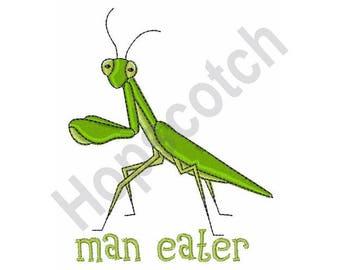 Man Eater - Machine Embroidery Design, Praying Mantis