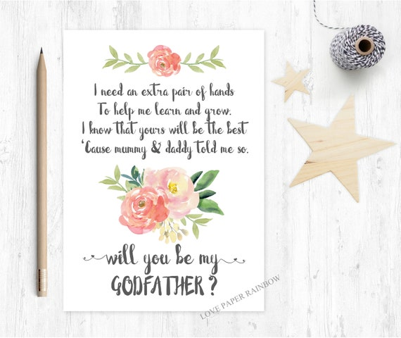 Will you be my godfather card floral godfather poem card godfather proposal i need an extra pair of hands to help me learn and grow