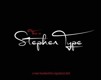 Signature font - Digital font - Stephen Type font - Handwriting font - Wedding font - Can be used for a photography logo Monogram
