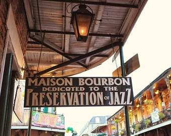 "New Orleans Jazz Print. French Quarter Art Photograph. ""Maison Bourbon"" Jazz Sign Photography Wall Art, Home Decor"