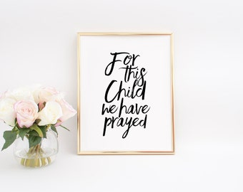 BIBLE COVER For This Child We Have Prayed Newborn Nursery Decor Baby Room Decor Bible Verse Wall Art Bible Verse Sign Bible Verse Print