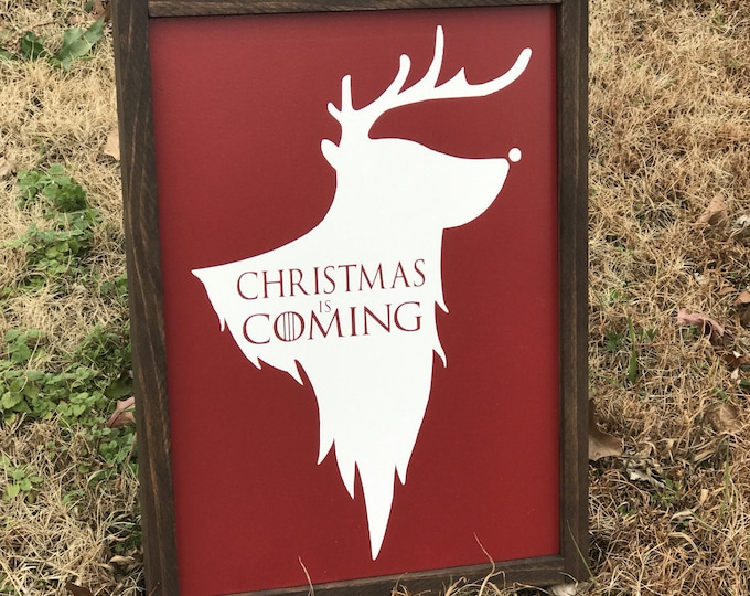 Game of Thrones Wood Sign / Christmas is Coming Sign / Game of Thrones inspired / Winter is Coming / Reindeer Sign / Santa / Direwolf