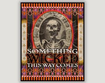 Halloween Art, Something Wicked, vintage circus, carnival poster, Ray Bradbury quote, vintage skeleton, dorm poster, goth, macabre, creepy