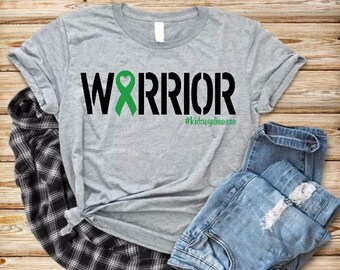Warrior Green Ribbon Heart -Kidney Disease March Awareness Support Shirt - Hope - Choose Your Hashtag- Adult - #kidneydisease