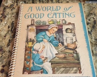 A World of Good eating:Recipes From Around The World-1951 Spiral jack frost