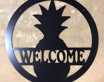 Welcome sign--Pineapple sign--Metal Door Hanging~~Wall Hanging~~Metal Sign~~Personalized~~Wedding Gift~~Housewarming Gift