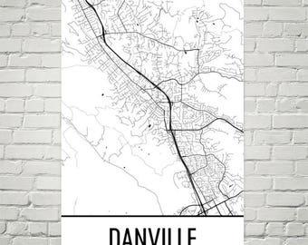 Danville Map, Danville Art, Danville Print, Danville CA Poster, Danville Wall Art, Danville Gift, Map of California, California Poster