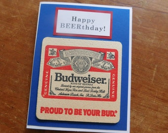 Budweiser Beer Handmade Beer Birthday Greeting Card w/ authentic Budweiser  Beer Coaster
