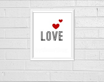 Love Heart Wall Decor Quote Print 8 x 10 Pdf Printable Downloadable Print Your Own Typography Minimal