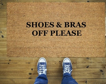 Shoes and bras off please doormat, Funny doormat, Coco doormat, Coir doormat, Welcome doormat, Shoes and bras off funny doormat, Door mat