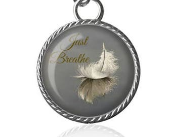 Just Breathe Necklace, Relax, Calming, Feather, Calm Image Pendant Key Chain Handmade